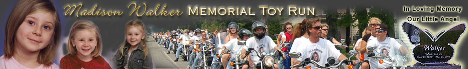 11th Annual Madison Walker Memorial Toy Run..